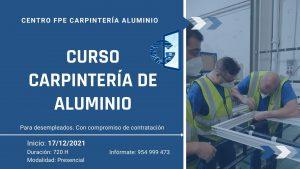 Curso Carpintería Aluminio - 17-12-2021 Centro de formación cristaleriía y aluminios guzman en Sevilla
